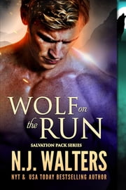 Wolf on the Run ebook by N.J. Walters