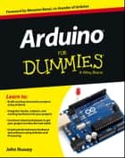 Arduino For Dummies eBook by John Nussey