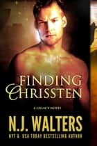 Finding Chrissten ebook by N.J. Walters
