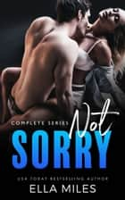 Not Sorry ebook by Ella Miles