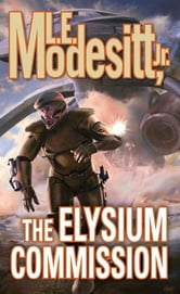 The Elysium Commission ebook by L. E. Modesitt