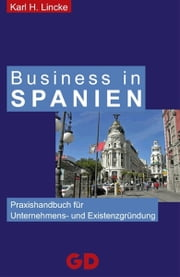 Business in Spanien ebook by Karl Lincke