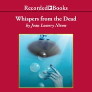 Whispers from the Dead audiobook by Joan Lowery Nixon