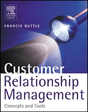 Customer Relationship Management ebook by Francis Buttle