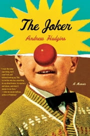 The Joker - A Memoir ebook by Andrew Hudgins