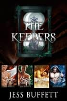 The Keepers Boxset - The Keepers ebook by Jess Buffett