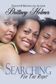 Searching for Right ebook by Brittney Holmes