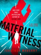 Material Witness ebook by Jonathan Maberry