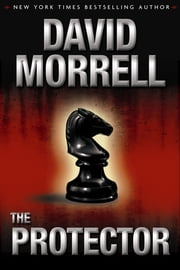 The Protector ebook by David Morrell