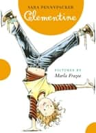 Clementine ebook by Sara Pennypacker, Marla Frazee, Disney Book Group