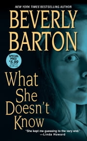 What She Doesn't Know ebook by Beverly Barton