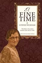 A Fine Time ebook by Connie Wickham