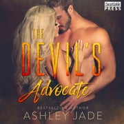 The Devil's Advocate - Devil's Playground Duet, Book Two audiobook by Ashley Jade