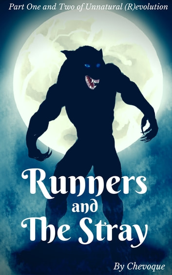 Runners and the Stray ebook by Chevoque
