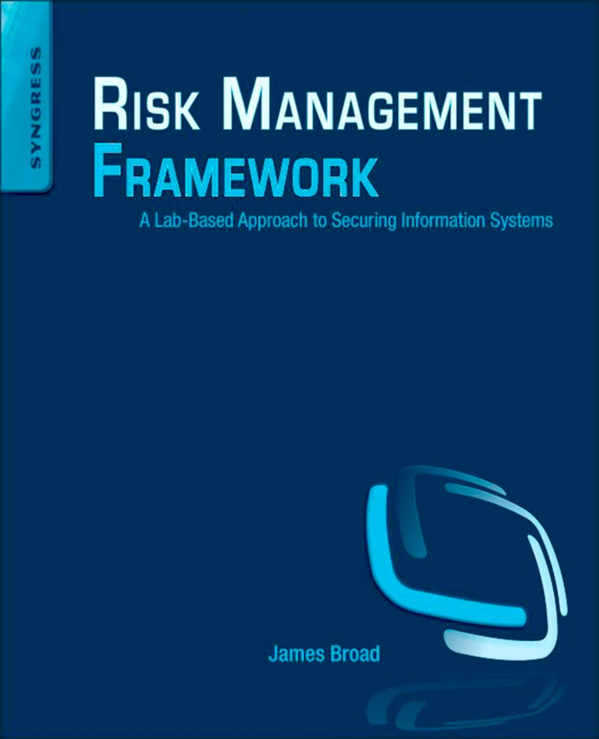 Risk Management Framework eBook by James Broad - 9780124047235 | Rakuten  Kobo