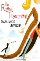 The Royal Treatment ebook by MaryJanice Davidson