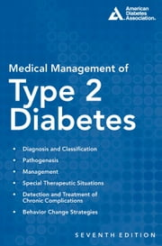 Medical Management of Type 2 Diabetes ebook by Charles F. Burant, M.D.