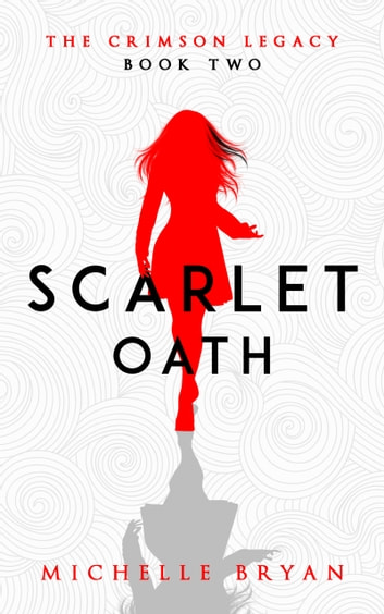 Scarlet Oath ebook by Michelle Bryan