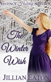 The Winter Wish ebook by Jillian Eaton