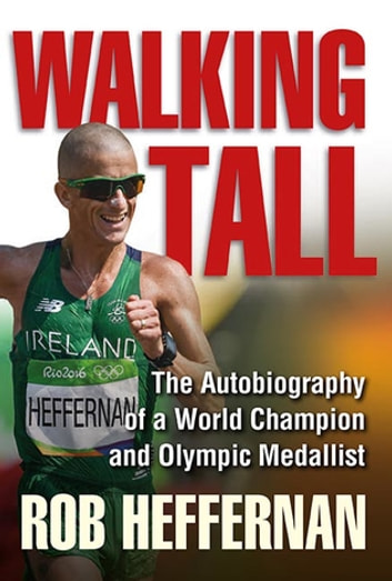 Walking Tall ebook by Rob Heffernan