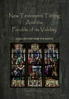 New Testament Tithing and the Parable of its Validity ebook by ROBERT BELLANI