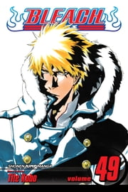 Bleach, Vol. 49 - The Lost Agent ebook by Tite Kubo
