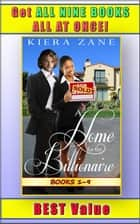 A Home for the Billionaire 1-9 - Her Billionaire Boyfriend Series (A Billionaire Book Club BWWM Interracial Romance), #1 ebook by Kiera Zane