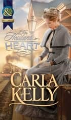Her Hesitant Heart (Mills & Boon Historical) ebook by Carla Kelly