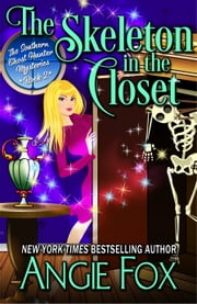 The Skeleton in the Closet ebook by Angie Fox