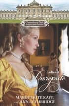 Castonbury Park: Ladies of Disrepute - The Lady Who Broke the Rules\Lady of Shame ebook by Marguerite Kaye, Ann Lethbridge
