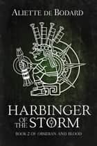 Harbinger of the Storm ebook by Aliette de Bodard