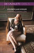 Veranderingen 電子書 by Elizabeth Jane Howard, Inge Kok