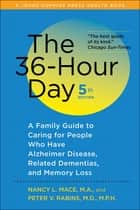 The 36-Hour Day ebook by Nancy L. Mace,Peter V. Rabins