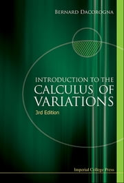 Introduction to the Calculus of Variations ebook by Bernard Dacorogna
