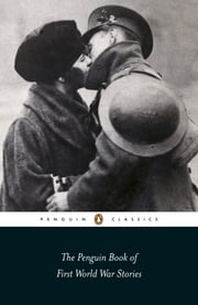 The Penguin Book of First World War Stories ebook by none