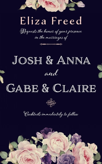 Josh & Anna and Gabe & Claire ebook by Eliza Freed