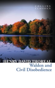 Walden and Civil Disobedience (Collins Classics) ebook by Henry David Thoreau