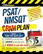 CliffsNotes PSAT/NMSQT Cram Plan eBook by Jane R. Burstein, Carolyn C. Wheater