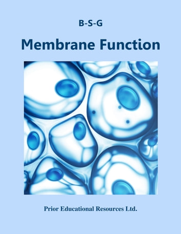 Membrane Function - Study Guide ebook by Roger Prior