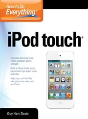 How to Do Everything iPod Touch ebook by Guy Hart-Davis