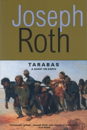 Tarabas: A Guest on Earth ebook by Joseph Roth
