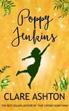 Poppy Jenkins ebook by Clare Ashton