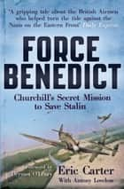 Force Benedict ebook by Eric Carter,Anthony Loveless