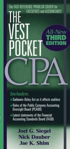 The Vest Pocket CPA ebook by Joel G. Siegel, Nick A. Dauber, Jae K. Shim