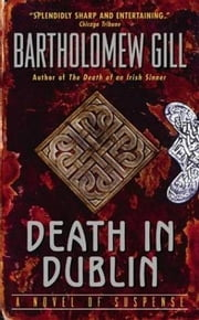 Death in Dublin ebook by Bartholomew Gill