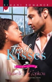 Trail of Kisses ebook by Michelle Monkou