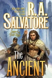 The Ancient ebook by R. A. Salvatore