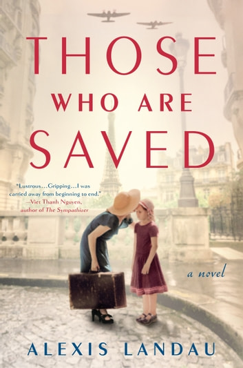 Those Who Are Saved ebook by Alexis Landau