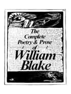 The Complete Works of William Blake ebook by William Blake