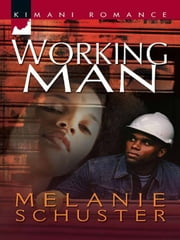 Working Man ebook by Melanie Schuster